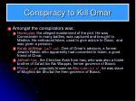conspiracy to kill omar