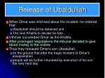 release of ubaidullah