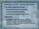 landscape unit plan outline and contents1