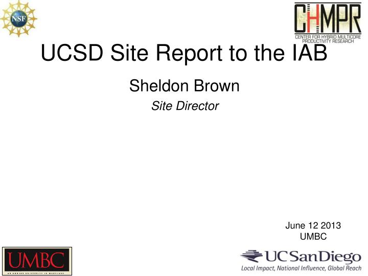 ucsd site report to the iab n.