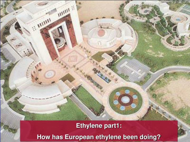 Ethylene part1: