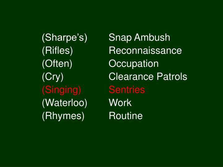 (Sharpe's) Snap Ambush