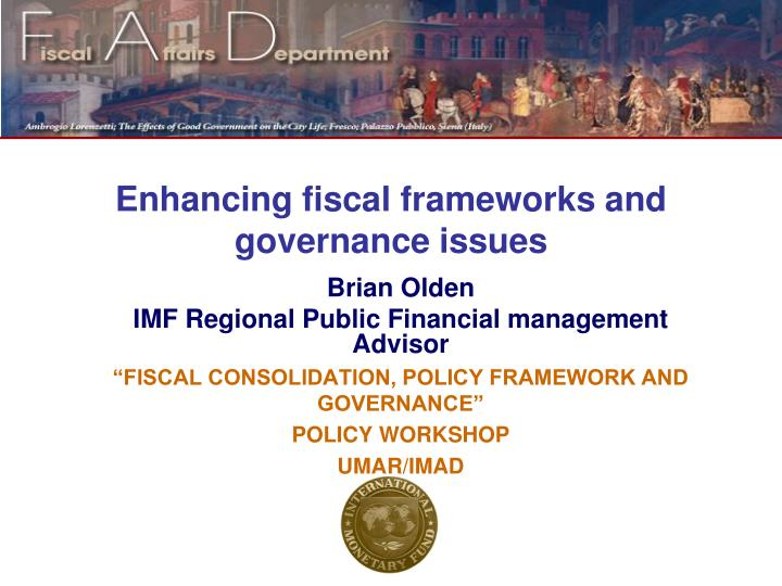 enhancing fiscal frameworks and governance issues n.