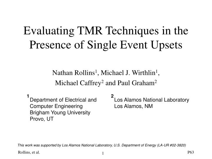 evaluating tmr techniques in the presence of single event upsets n.