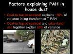 factors explaining pah in house dust