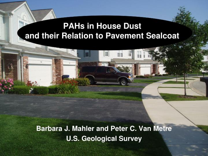 pahs in house dust and their relation to pavement sealcoat n.