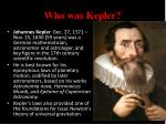 who was kepler