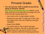 pinnacle grades
