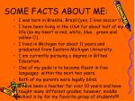 some facts about me