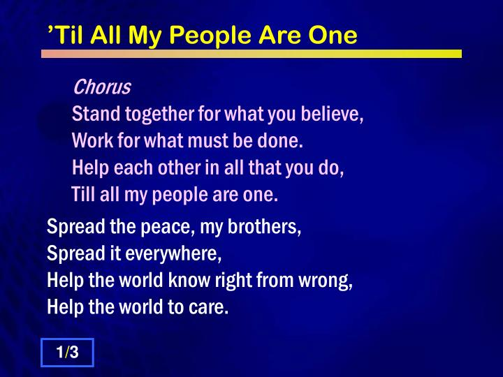 til all my people are one n.