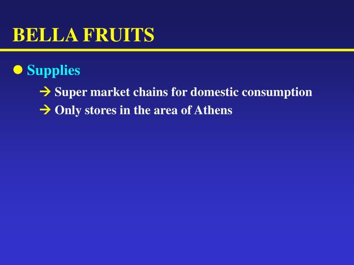BELLA FRUITS
