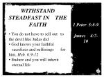 withstand steadfast in the faith