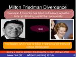 milton friedman divergence