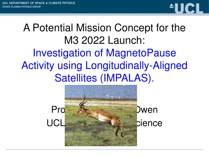 prof christopher j owen ucl mullard space science laboratory n.
