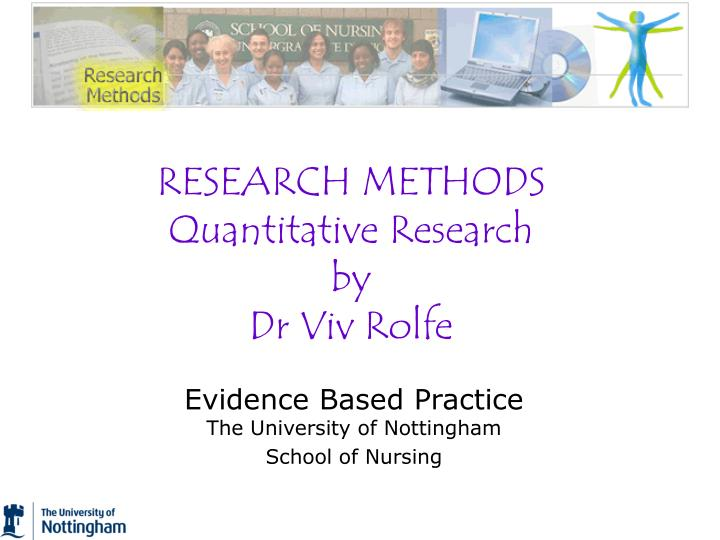 research methods quantitative research by dr viv rolfe n.
