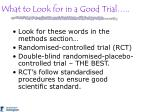 what to look for in a good trial