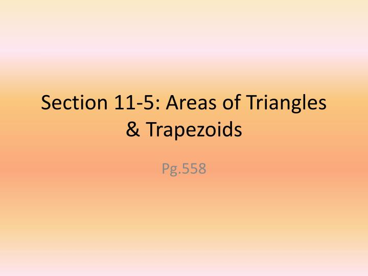 section 11 5 areas of triangles trapezoids n.