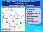 mapa pomocy regionalnej dla polski na lata 2007 2013 zatwierdzona przez ke w dniu 13 listopada 2006