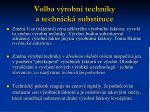volba v robn techniky a technick substituce1