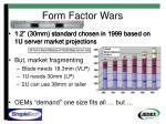 form factor wars