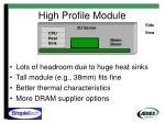 high profile module