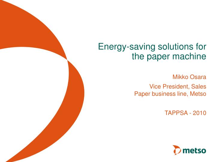 energy saving solutions for the paper machine n.
