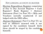 not lodging account in manner