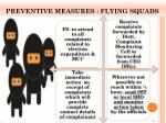preventive measures flying squads