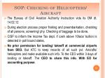 sop checking of helicopters aircraft