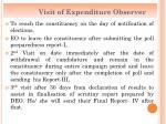 visit of expenditure observer
