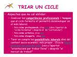 triar un cicle