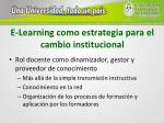 e learning como estrategia para el cambio institucional1