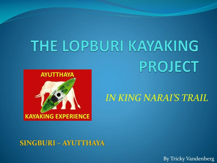 the lopburi kayaking project n.