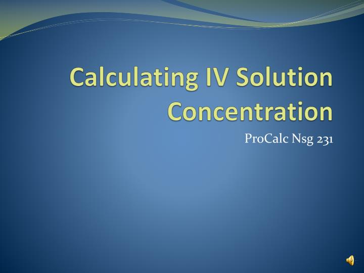 calculating iv solution concentration n.