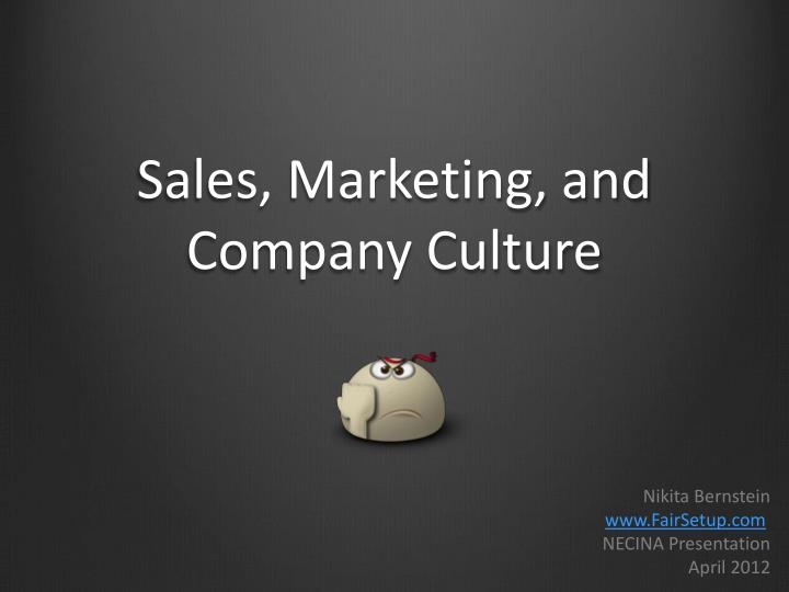 sales marketing and company culture n.