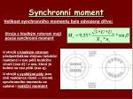 synchronn moment