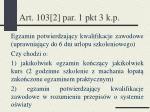 art 103 2 par 1 pkt 3 k p
