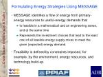 formulating energy strategies using message
