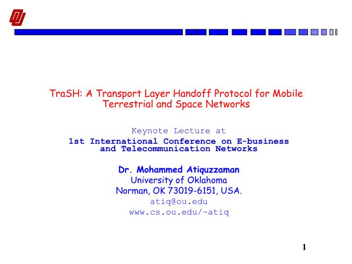 trash a transport layer handoff protocol for mobile terrestrial and space networks n.