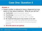 case one question 51