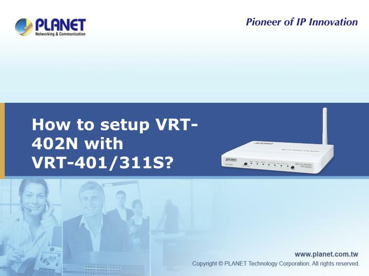 how to setup vrt 402n with vrt 401 311s n.
