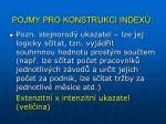 pojmy pro konstrukci index