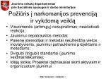 po i ris narkomanijos prevencij ir vykdom veikl
