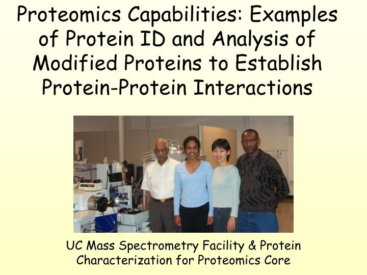 uc mass spectrometry facility protein characterization for proteomics core n.