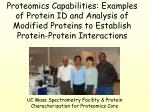 uc mass spectrometry facility protein characterization for proteomics core