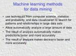 machine learning methods for data mining