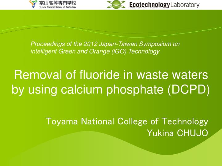 removal of fluoride in waste waters by using calcium phosphate dcpd n.