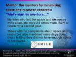 mentor the mentors by minimizing space and resource concerns make way for mentors