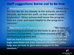 staff suggestions borne out to be true
