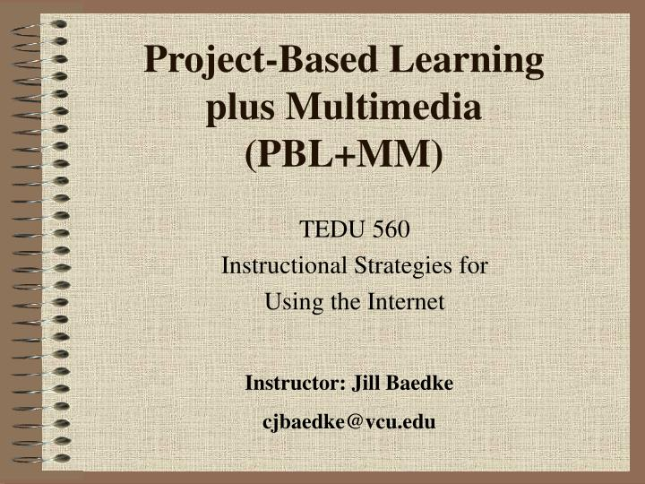project based learning plus multimedia pbl mm n.